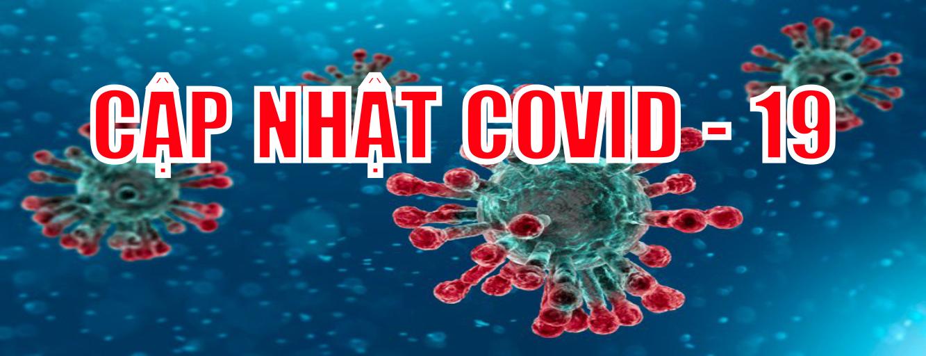 Cập nhật tình hình COVID-19