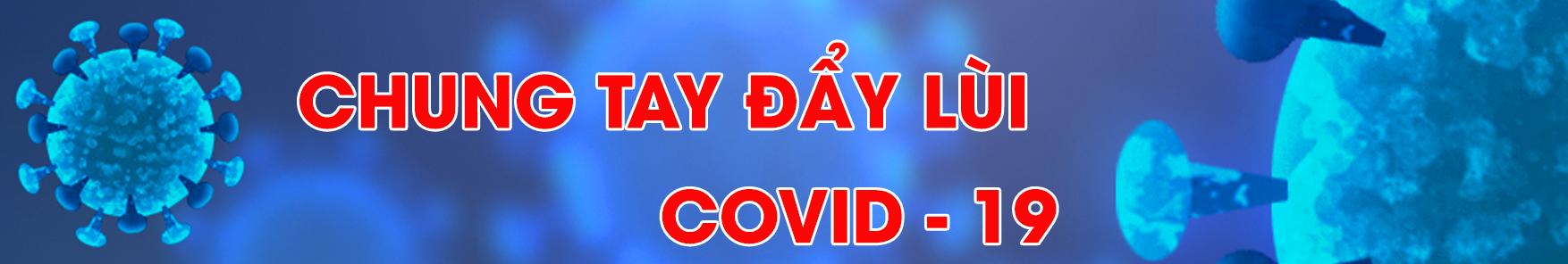 Chương trình đẩy lùi covid - 19